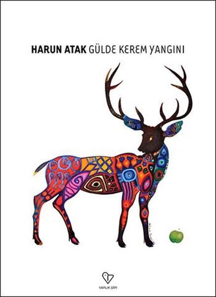 Harun Atak / Gülde Kerem Yangını / Varlık Yayınları